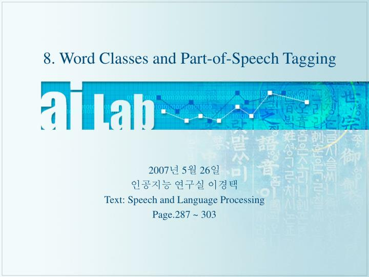 8 word classes and part of speech tagging n.