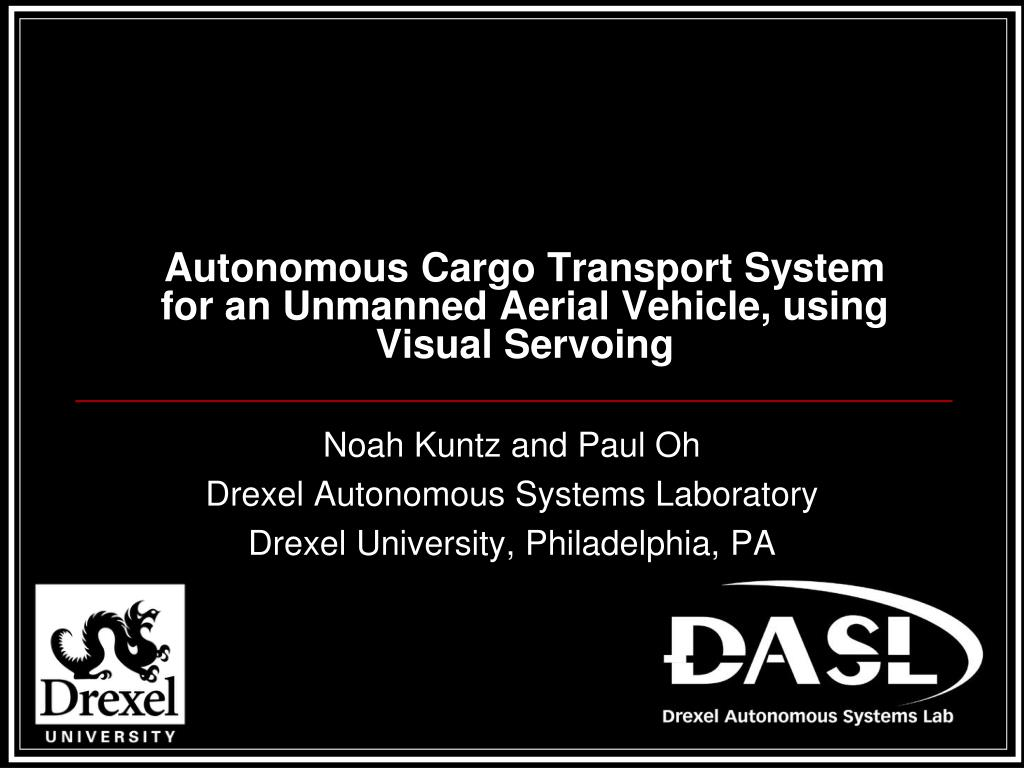 autonomous cargo transport system for an unmanned aerial vehicle using visual servoing l.