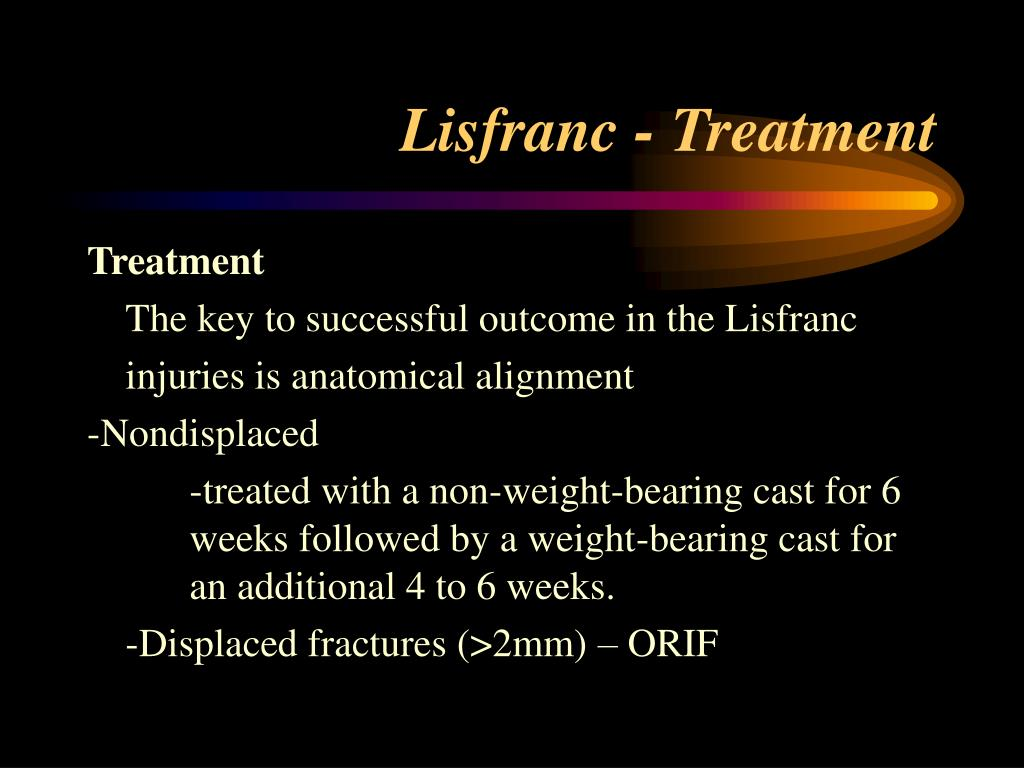 Lisfranc - Treatment