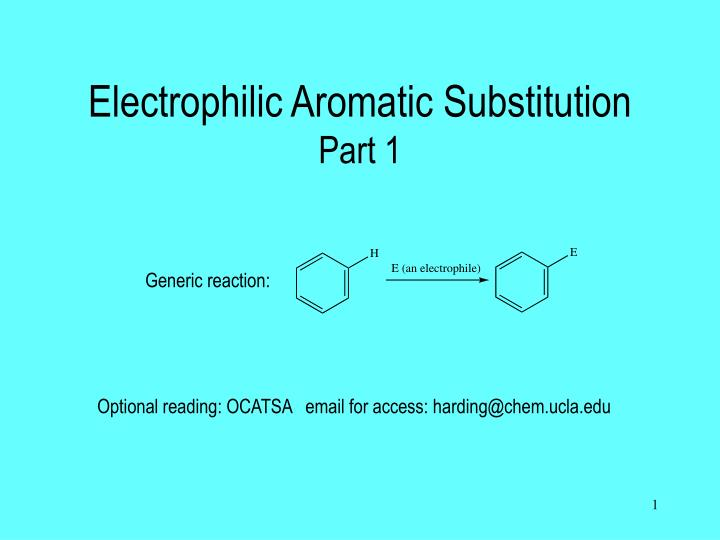 Electrophilic aromatic substitution part 1