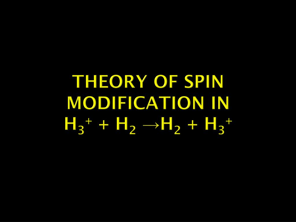 Theory of spin modification in