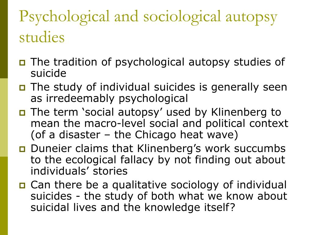 Psychological and sociological autopsy studies