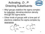 activating o p directing substituents
