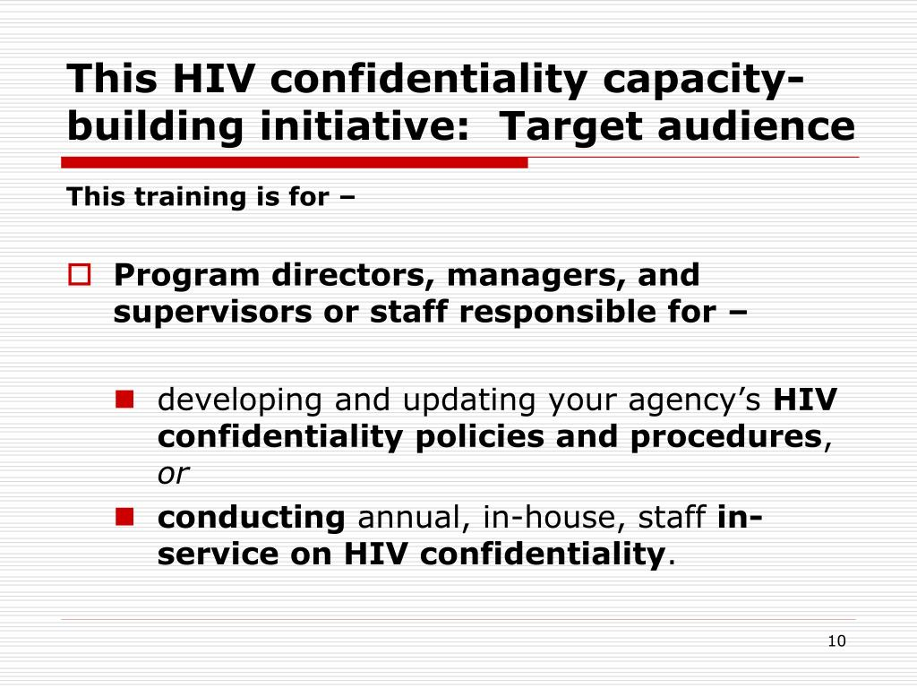 This HIV confidentiality capacity-building initiative:  Target audience