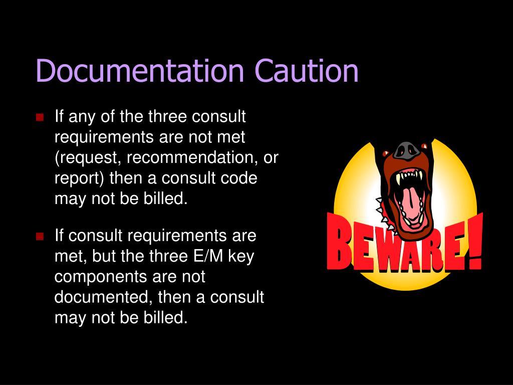 Documentation Caution