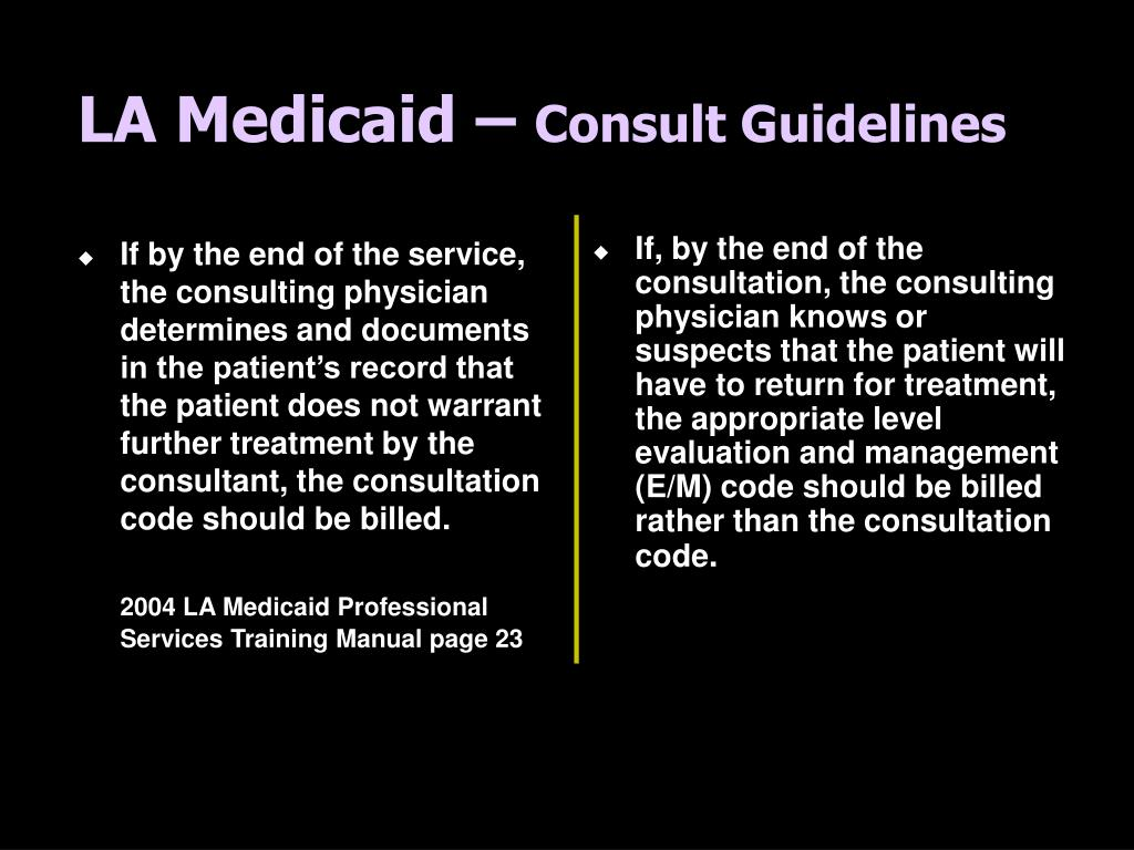 If by the end of the service, the consulting physician determines and documents in the patient's record that the patient does not warrant further treatment by the consultant, the consultation code should be billed.