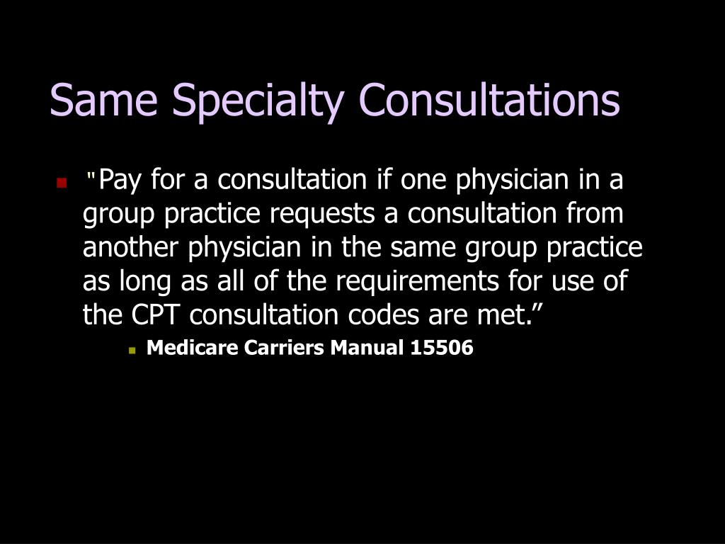 Same Specialty Consultations