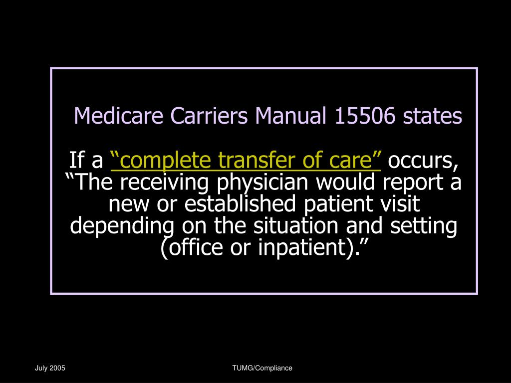 Medicare Carriers Manual 15506 states