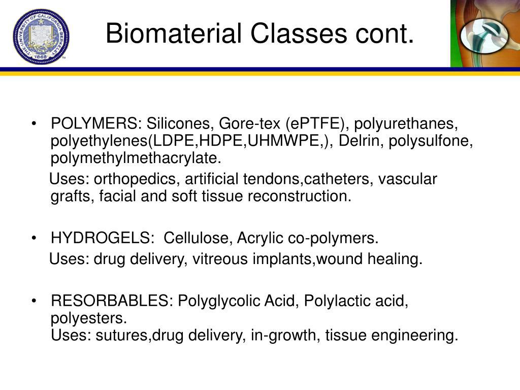 Biomaterial Classes cont.