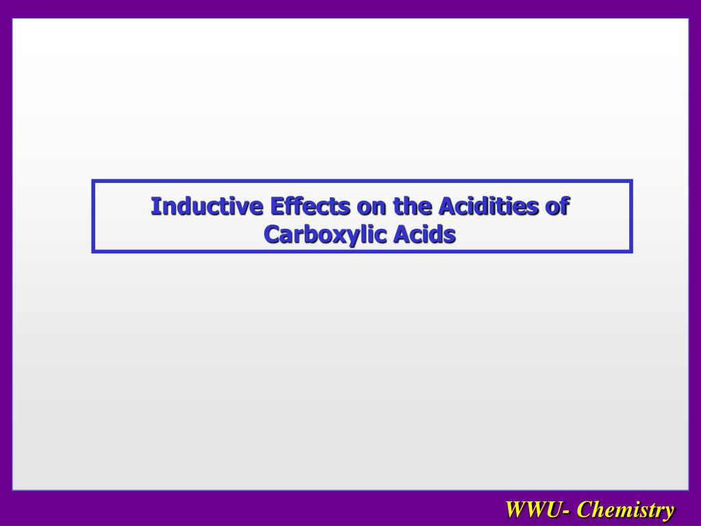 Inductive Effects on the Acidities of Carboxylic Acids