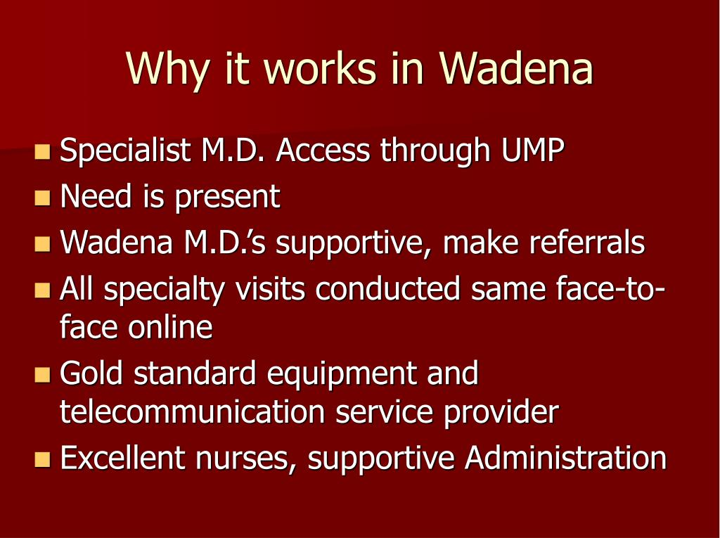 Why it works in Wadena