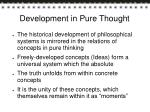 development in pure thought