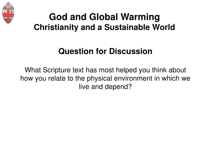 God and global warming christianity and a sustainable world