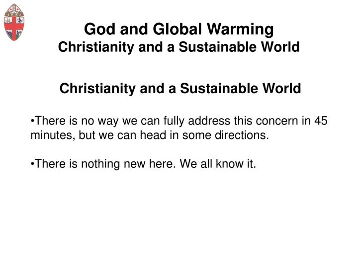 God and global warming christianity and a sustainable world2