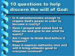 10 questions to help discern the will of god9