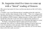 st augustine tried five times to come up with a literal reading of genesis