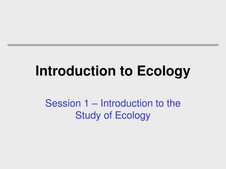 introduction to ecology n.
