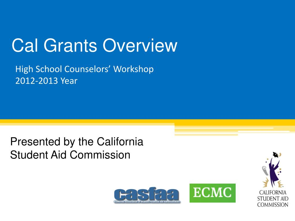 cal grants overview l.