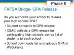 fafsa bridge gpa release