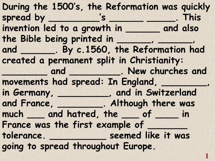During the 1500's, the Reformation was quickly spread by _________'s ______ _____. This inventio...