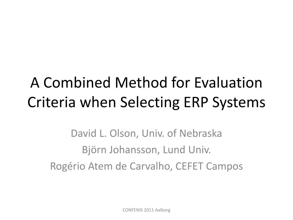 Ppt A Combined Method For Evaluation Criteria When Selecting Erp