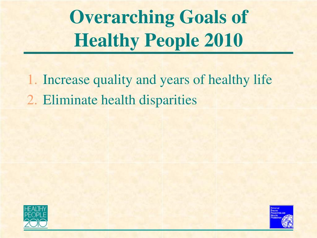 Overarching Goals of