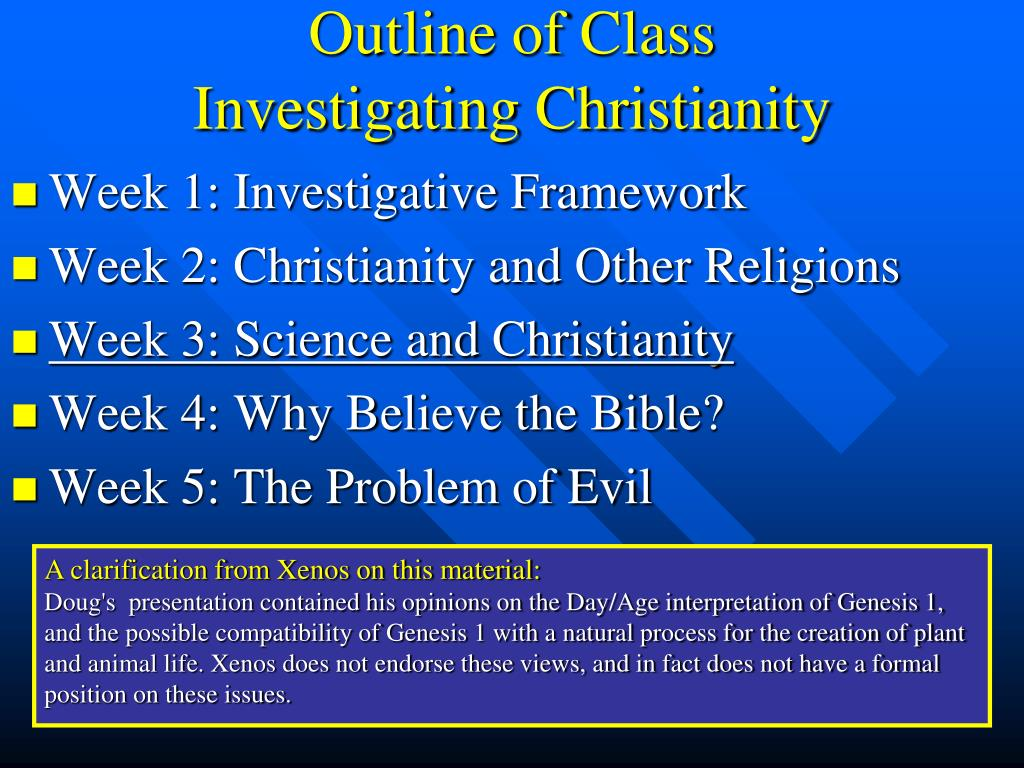 outline of class investigating christianity l.