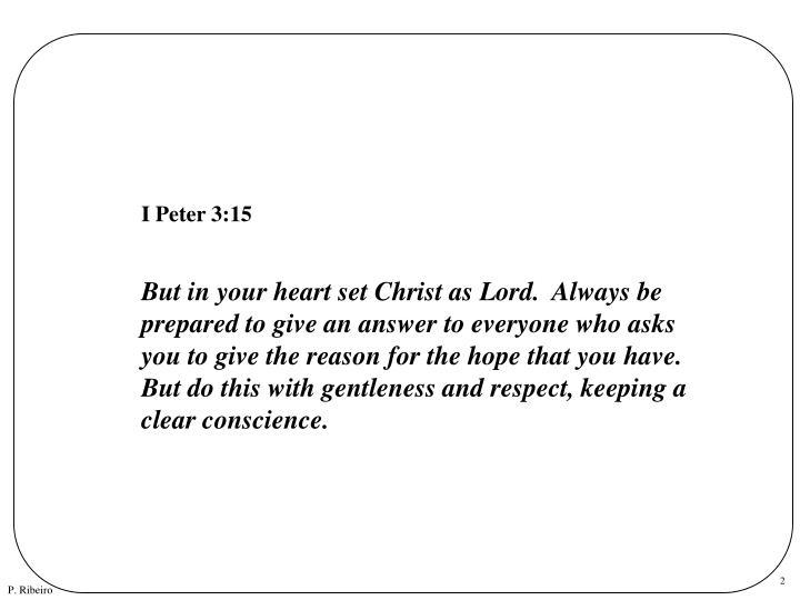 I Peter 3:15