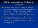 did roman and celtic christianity conflict