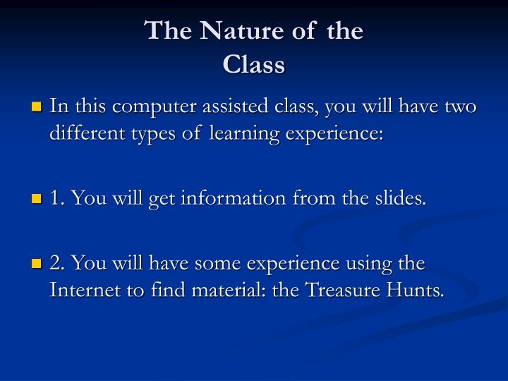The nature of the class