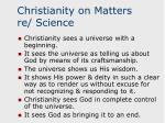 christianity on matters re science18