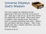 universe displays god s wisdom