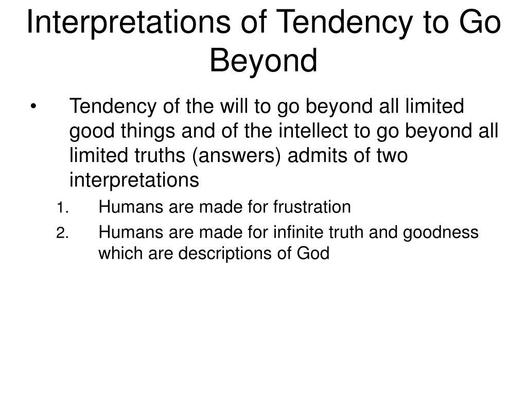 Interpretations of Tendency to Go Beyond