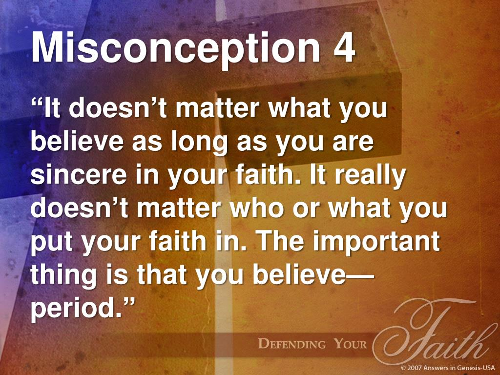 Misconception 4