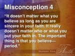 misconception 4