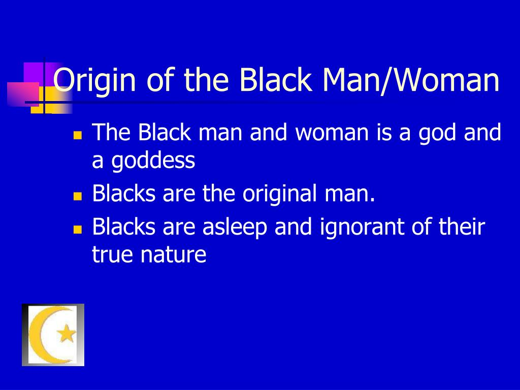 Origin of the Black Man/Woman