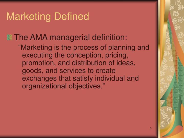 Marketing defined3