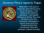 governor pliny s report to trajan