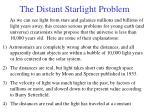 the distant starlight problem