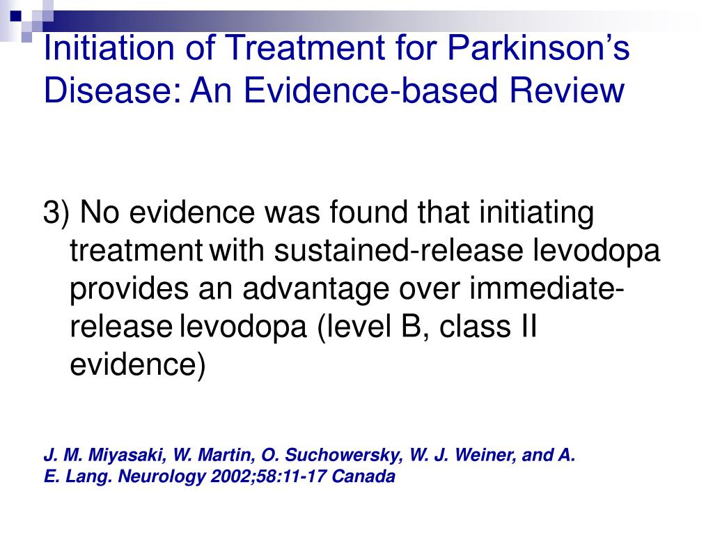 Initiation of Treatment for Parkinson's Disease: An Evidence-based Review