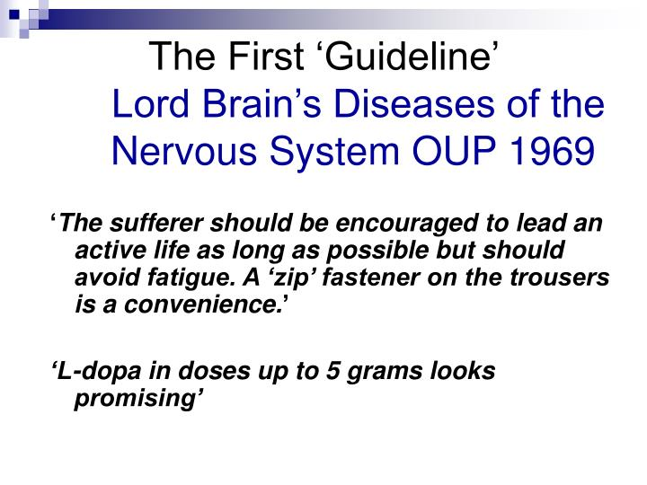 The first guideline lord brain s diseases of the nervous system oup 1969