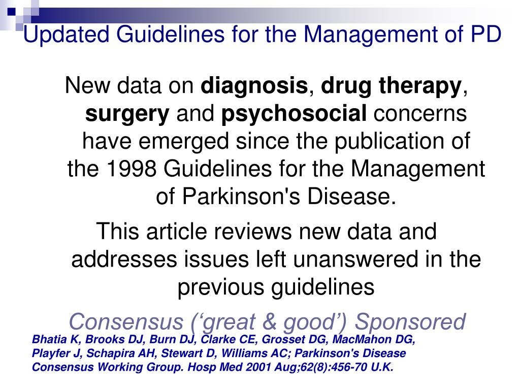 Updated Guidelines for the Management of PD