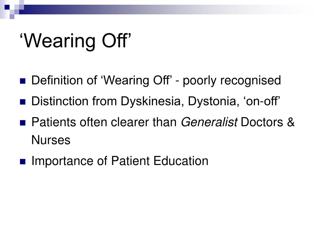 'Wearing Off'