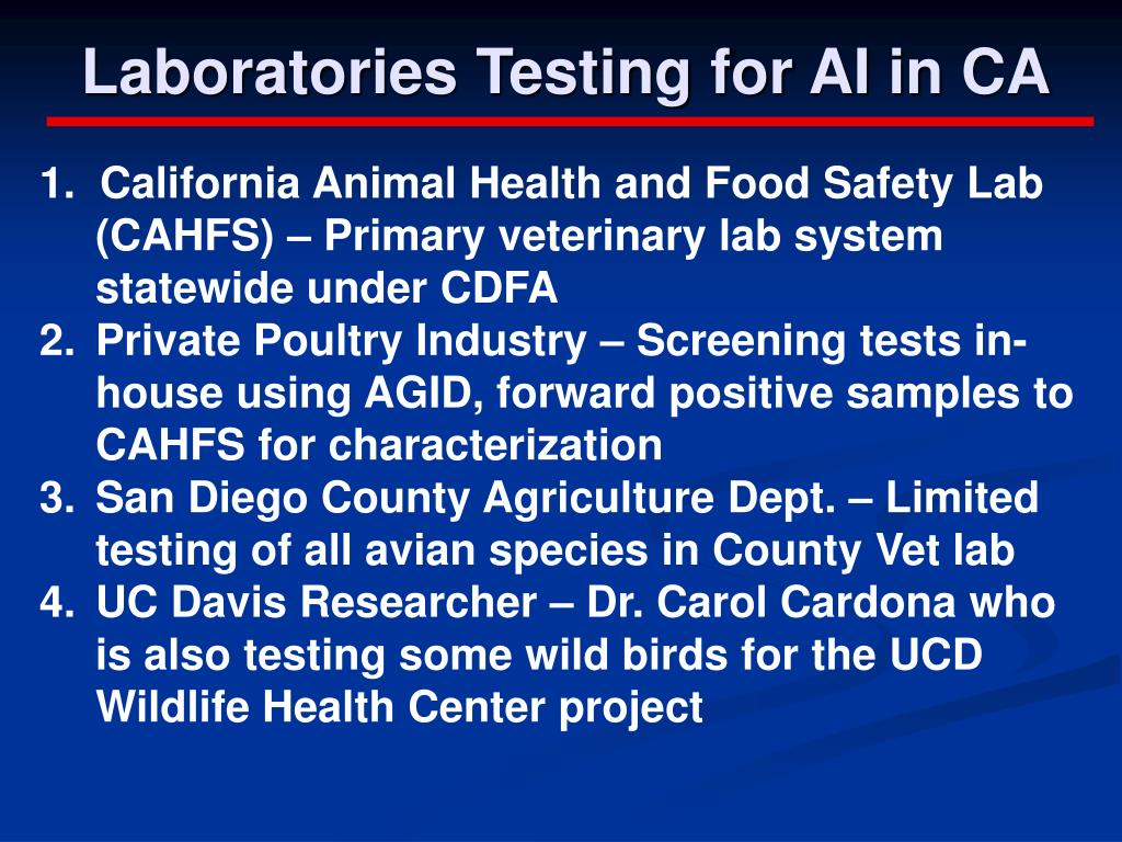 Laboratories Testing for AI in CA