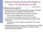 industrial organizational i o model of above average returns aar1