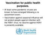 vaccination for public health purposes