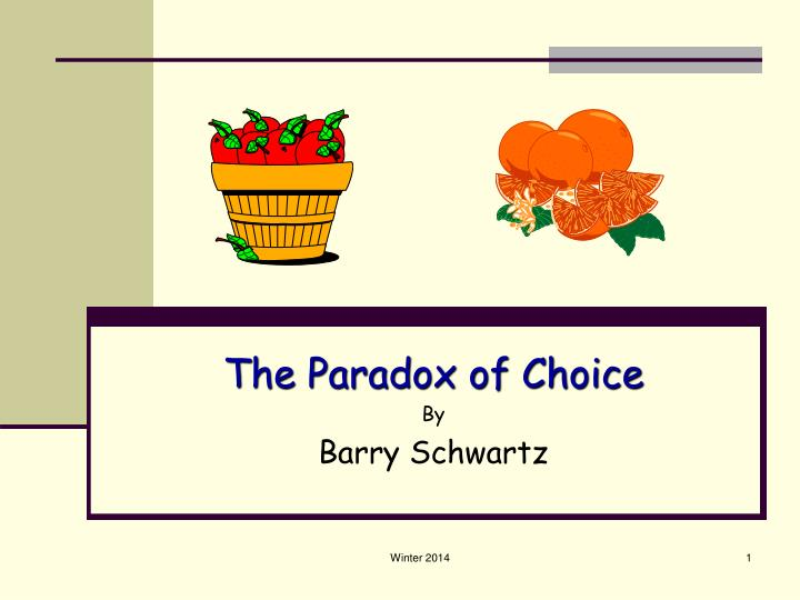 the paradox of choice by barry schwartz n.