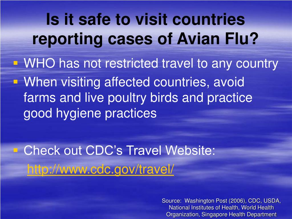 Is it safe to visit countries reporting cases of Avian Flu?