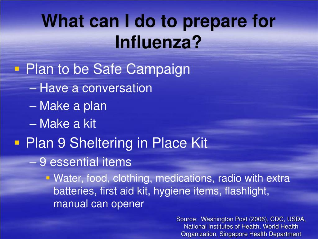 What can I do to prepare for Influenza?