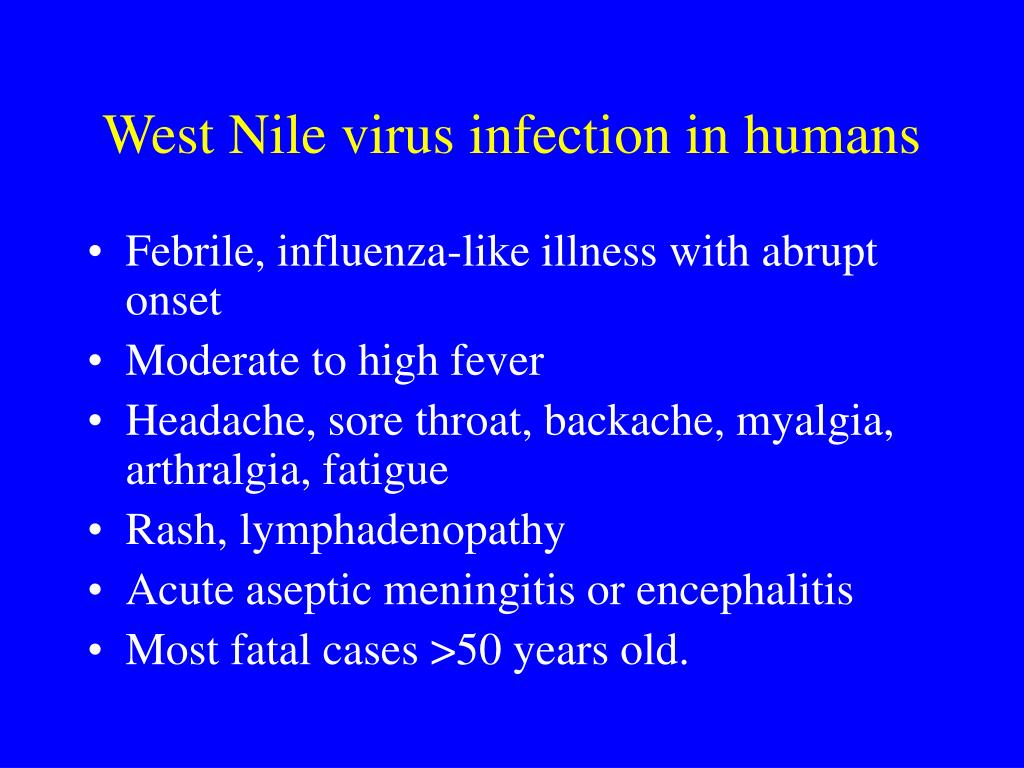 West Nile virus infection in humans